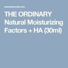 THE ORDINARY Natural Moisturizing Factors + HA (30ml)