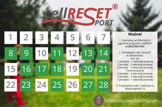 Kalendarz ćwiczeń cellRESET SPORT. Pamiętaj, aby ćwiczyć tylko w zielone dni:) www.dscpoznan.pl/cellRESET www.facebook.com/DSCPoznan
