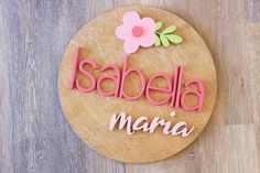Decorate your nursery with this stylish, modern wooden name sign! Everything is hand crafted with a whole lot of love!  Each piece will be cut, sanded, painted and stained by hand. The stain may vary due to the grains and knots from the wood. That is what makes your sign so unique! Personalized Wooden Signs, Wooden Name Signs, Wooden Names, Wood Signs, Circle Crafts, Nursery Signs, Wood Plaques, Baby Girl Names, Handmade Wooden