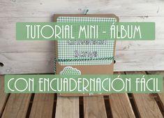 TUTORIAL. Como hacer un Album Scrapbook con una encuadernación cosida muy fácil - EASY BINDING