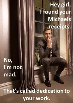"@Tiffany Wynne  ""Handmade Ryan"" gosling meme ... Couldn't stop laughing when I saw this. Might be from lack of sleep."