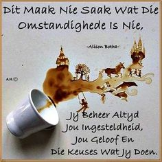Kwazulu Natal, Afrikaans, True Words, Qoutes, Religion, Van, Sayings, Twitter, Quotes