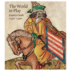 The world in play : luxury cards 1430-1540 / Timothy B. Husband http://fama.us.es/record=b2700076~S5*spi