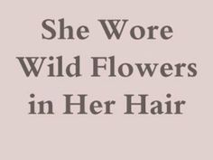AND THEY DIED IN MY HAIR..... mmm i don't think i talked to her yesterday actually but lila does this too. she aint afraid of flowers and butterflies like other girls mmmm yea