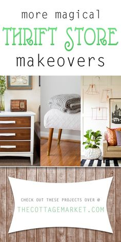 More Magical Thrift Store Makeovers - The Cottage Market #ThriftStoreMakeovers, #ThrifStoreDIYProjects, #UpcycledThriftStoreFinds