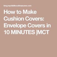 How to Make Cushion Covers: Envelope Covers in 10 MINUTES |MCT
