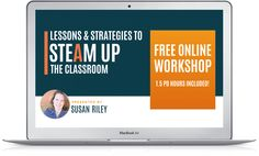 STEAM Free Workshop | Arts Integration and STEAM Classes