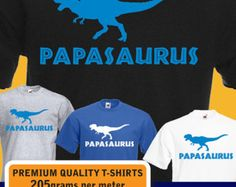 Papasaurus T-Rex dinosaur, dad, papa, daddy, funny T-shirt, birthday, fathers day, Christmas Present Gift idea mens