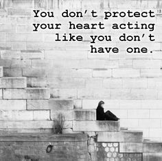 Protect your heart!