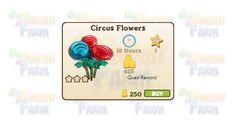 Nuova coltivazione disponibile nel Market: Circus Flowers  Nuova coltivazione disponibile nel Market dal 25/02/2016  Circus Flowers  Livello minimo: 5  Matura in: 18 ore  Costa: 250 Coins  Fa guadagnare 1 XP  Rende: 425 Coins  Mastery: 600 / 600 / 600 (tot. 1.800)
