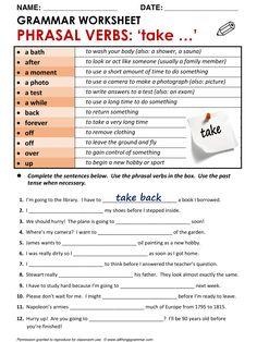 English Grammar Phrasal Verbs with 'take' www.allthingsgrammar.com/phrasal-verbs-take.html