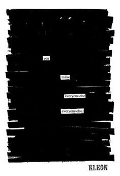 Sometimes in life you can only grasp the true beauty of things when you read between the lines. That is exactly what Austin Kleon has been doing to old new
