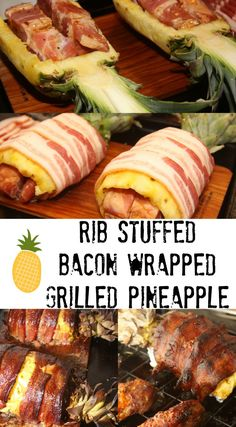 Rib Stuffed Bacon Wrapped Grilled Pineapple- an impressive and delicious grilled meal!