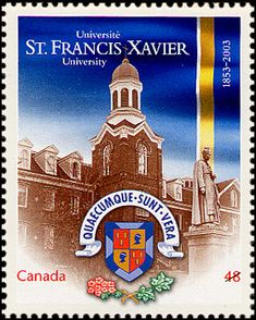 Francis Xavier University: Located in Antigonish, Nova Scotia, St. Francis Xavier University was the first Catholic co-educational university in North America to grant degrees to women Francis Xavier, St Francis, Canada 150, Canada Post, Canadian Universities, Xavier University, Canadian Things, Postage Stamp Art, Mary Queen Of Scots