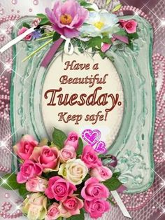 ❤️ Tuesday Blessings!❤️
