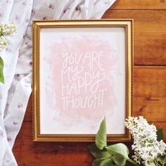 You Are My Happy Thought Hand-Lettered 8x10 Print in Pink