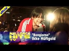 """Ikke Hüftgold mit """"Bongiorno"""". Der Song kam letztes Jahr riesig an und wurde von Ikke Hüftgold & Peter Wackel (""""Scheiss drauf"""", 2013) mit einem recht aufwendigen und erfolgreichen Musikvideo gelauncht. Peter Wackel hat beim Mallorca Opening 2013 seinen neuen Song """"Scheiss drauf!"""" grade vorgestellt. http://MallorcaHitsTV.de"""