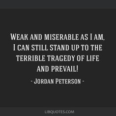Image result for jordan peterson quotes