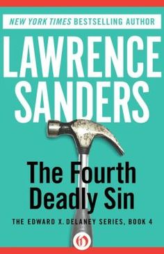 4th Deadly Sin  by Lawrence Sanders