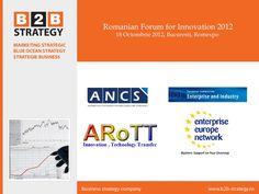 Branding » Rebranding » Pozitionare BOS » Strategie Business 2013. Romanian Innovation http://b2b-strategy.ro/2012/10/strategie-dezvoltare-2013/ Forum by Rosca Daniel Gheorghe via Slideshare