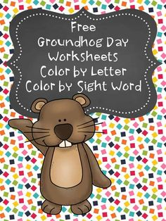 Free groundhog day worksheets for preschool or kindergarten students -Color by letter or Color by sight word fun! via @sightsoundread