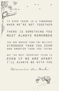 Winnie the Pooh, you continue to change my life since age 3. #quotes #inspiration
