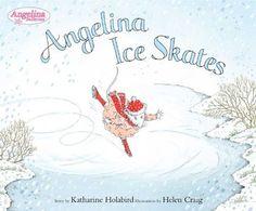 Angelina Ice Skates (Angelina Ballerina) by Katharine Holabird, http://www.amazon.com/dp/0670062375/ref=cm_sw_r_pi_dp_xQlzsb1HD908G