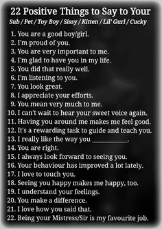 22 Positive Things to Say to your Submissive - [BDSM Education/Training] Submission Quotes, Ddlg Little, Daddy Rules, Seductive Quotes, Daddy Dom Little Girl, Im Proud Of You, You Are Important, Education And Training, Real Man