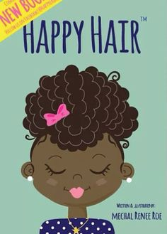 A List of Essential Childrens Books To Empower Black Girls To Love Their Hair Black Girl Hairstyles For Kids Black Books childrens Empower essential Girls hair list love Books For Black Girls, Free Black Girls, Black Books, Black Women, African American Books, American Children, American Women, American History, Natural Hair Care