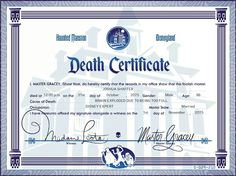 Haunted Mansion: Up until 2012, Cast Members used to hand out Death Certificates to guests that requested them. They don't do that anymore, but if you want to print your own, just visit this link...      http://www.doombuggies.com/media_death_certificate.php