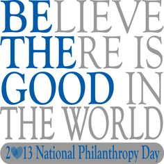 How do YOU make a difference? #NationalPhilanthropyDay