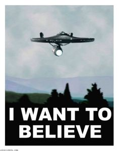 I want to believe...