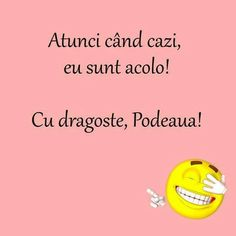 Podeaua e acolo ptr mine! Funny Jockes, Funny Times, Cute Texts, Super Funny, Funny Photos, Humor, Feelings, Words, Quotes