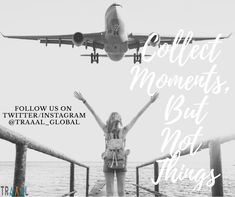"""""""Collect Moments, But Not Things!"""" Live Your Moments With #Traaal \m/  We are Coming Soon!  #FollowUs and #StayTuned!  #travel #startups #travelphoto #travelquote #quotestoliveby #quote #business #onlinetravelagency #travelphotography #photography #nature #comingsoon #life #moments #memories #joy #happiness #keepmovingforward #saveyourtime #subscribe #ilovetravel #adventures"""