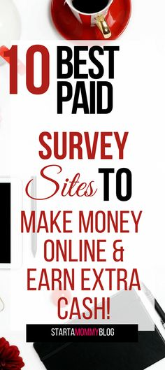 Best Paid Survey Sites To Make Money Online|Earn Extra Cash!Start earning today with these 10 survey sites that actually pay you for your hard work! These are legitimate survey sites that are great for teens and anyone trying to make some extra cash on the side!Best survey site for teens|Best paid survey sites|survey sites