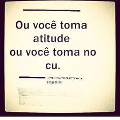 Conselho de amiga. #atitude #doit #goahead #bora #mexase #fodase #bomhumor…