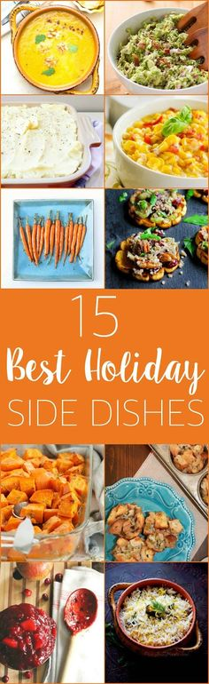 15 Best Ever Holiday Side Dishes www.thebusybaker.ca: http://www.thebusybaker.ca2016/11/best-holiday-side-dishes.html?utm_content=buffere1f1f&utm_medium=social&utm_source=pinterest.com&utm_campaign=buffer