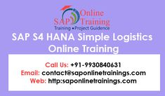 SAP S4 HANA Simple Logistics Training has gigantic refinements in the fields of Material management, production planning supply chain management and sales and distribution. It sustains the order to cash, annex to pay and purpose to a product.  #SimpleLogistics #OnlineTraining #s4hana #SAP