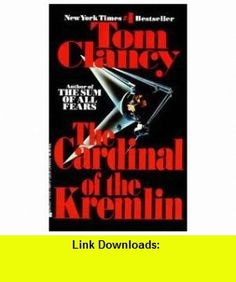 The Cardinal of the Kremlin (9780425116845) Tom Clancy , ISBN-10: 0425116840  , ISBN-13: 978-0425116845 , ASIN: B001I7ZJ2I , tutorials , pdf , ebook , torrent , downloads , rapidshare , filesonic , hotfile , megaupload , fileserve