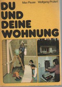 East Germany Apartment handbook  Akiko: o I bought some books from booklooker.de    Du und deine Wohnung, DDR-Heimwerkerbuch    booklooker.de