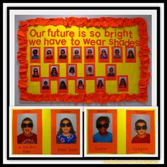 End of the school year activities: Our future is so bright we have to wear sunglasses.  Students post what they want to be when they grow up.  Extend this to a writing prompt for more details.
