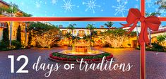 12 Days of Terranea Traditions 2017 from Terranea Resort in Palos Verdes, California