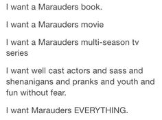 I just want the Marauders
