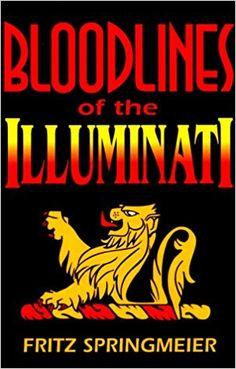 Blood Lines of the Illuminati: Fritz Springmeier: 9780966353327: Amazon.com: Books