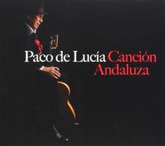 Paco De Lucia - Cancion De Andaluza
