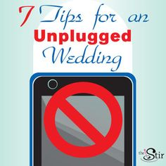 """How to have an """"Unplugged"""" Wedding -- no devices allowed! http://thestir.cafemom.com/love_sex/187320/how_to_have_an_unplugged"""