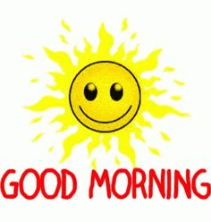 The perfect GoodMorning Animated GIF for your conversation. Discover and Share the best GIFs on Tenor. Good Morning Gif, Good Morning Greetings, Good Morning Good Night, Good Morning Wishes, Good Morning Images, Good Morning Quotes, Animated Emoticons, Animated Gif, Gif Sol
