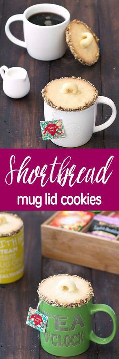 Shortbread mug lid cookies - easy to make and everyone will love them at your next gathering or tea party!