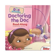 Doc McStuffins Read-Along Storybook and CD Doctoring the Doc/Disney Book Group, Lisa Ann Marsoli
