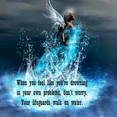 When you feel like you're drowning....